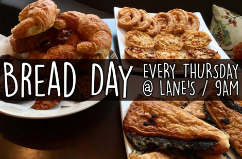 Bread Day ~ Every Thursday at 9am